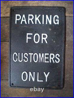Vintage English Pub Sign Cast Iron Parking For Customers Only Sign. V. G. C