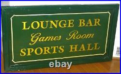 Vintage LOUNGE BAR Game Room SPORTS HALL Painted Green English Large SIGN