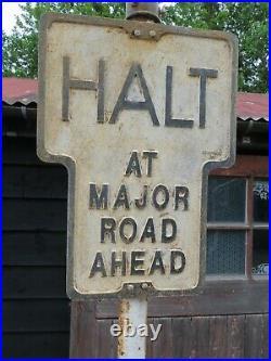 Vintage Pre Warboy Halt At Major Road Sign